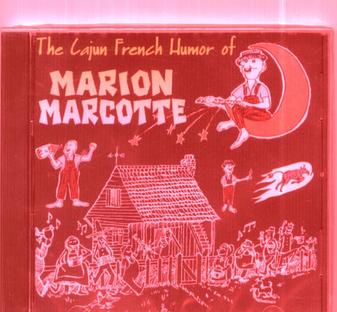 Marion Marcotte - The Cajun French Humor