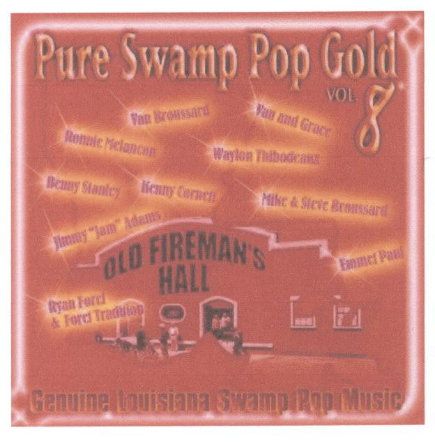 Pure Swamp Pop Gold Vol. 1