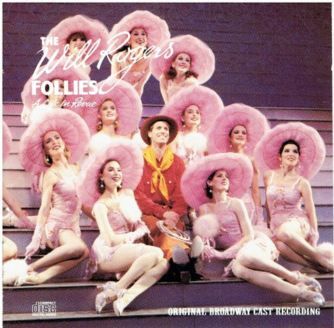 the Will Rogers Follies - Broadway Cast Recordings