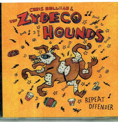 ZYDECO HOUNDS - Repeat Offender