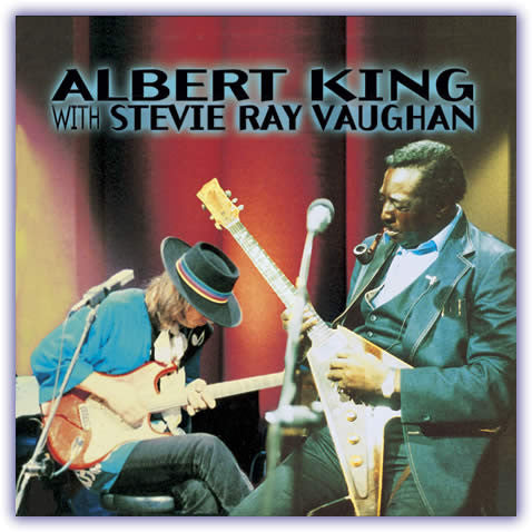 Albert King w/Stevie Ray Vaughn