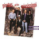 PIRATES OF THE MISSISSIPPI - Street Man Named Desire