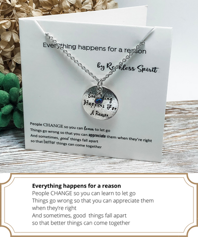 Everything Happens for a Reason Necklace