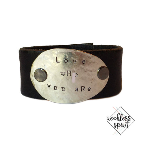 Love Who You Are Leather Cuff Bracelet