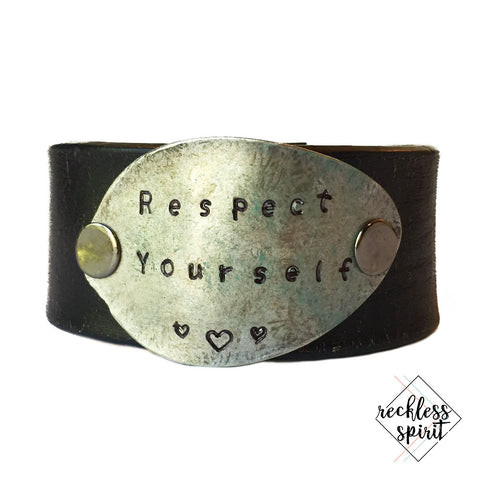 Respect Yourself Leather Cuff Bracelet