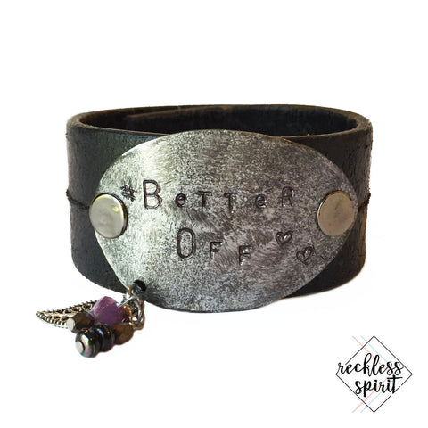 Better Off Leather Cuff Bracelet