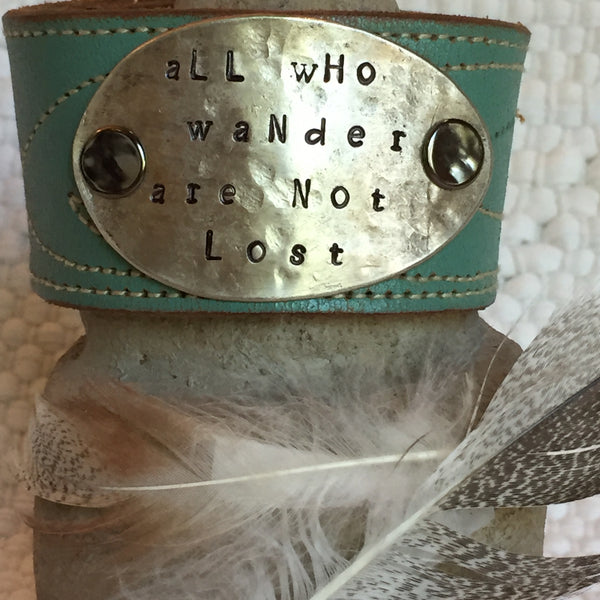 All Who Wander Are Not Lost Leather Cuff Bracelet