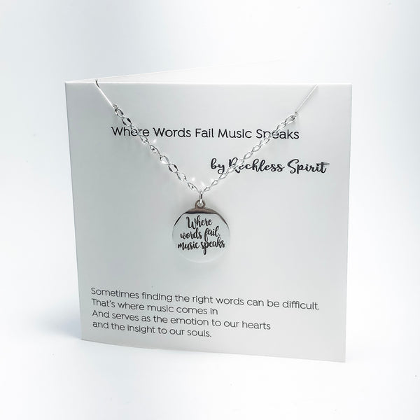 Where Words Fail Music Speaks Necklace