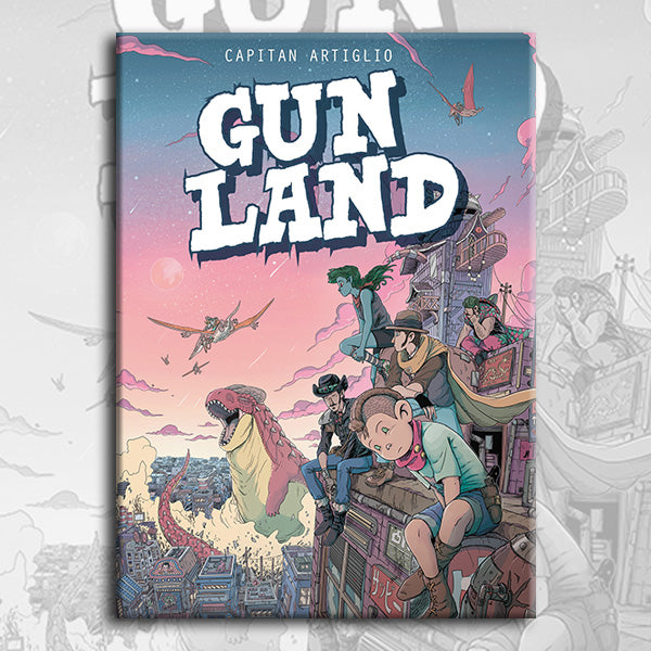 GUNLAND, by Captain Artiglio