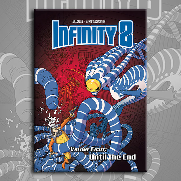 INFINITY 8 vol. 8: UNTIL THE END, by Lewis Trondheim and Killoffer
