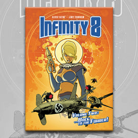 INFINITY 8 vol. 2: BACK TO THE FUHRER, by Lewis Trondheim and Olivier Vatine