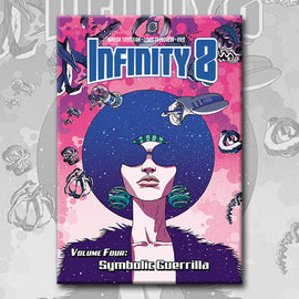 INFINITY 8 vol. 4: SYMBOLIC GUERRILLA, by Lewis Trondheim, Martin Trystram, and Kris
