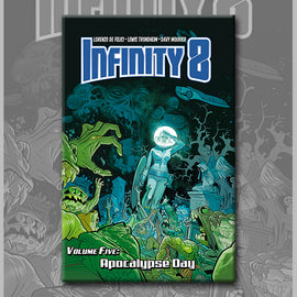 INFINITY 8 vol. 5: APOCALYPSE DAY, by Lewis Trondheim, Davy Mourier, and Lorenzo De Felici