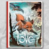 LOVE: THE FOX, by Brrémaud and Bertolucci