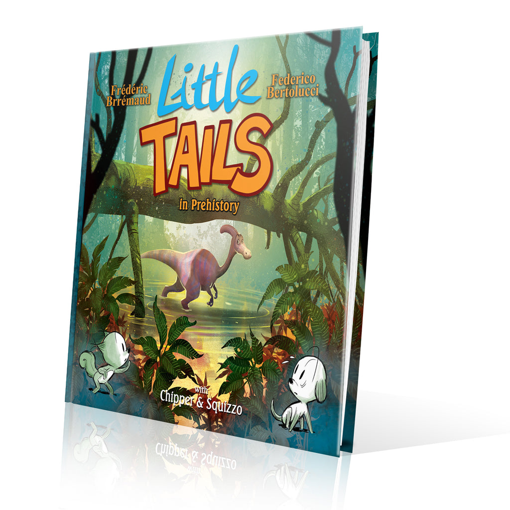 LITTLE TAILS IN PREHISTORY (pre-order)