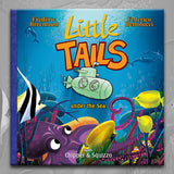 LITTLE TAILS UNDER THE SEA, by Brrémaud and Bertolucci