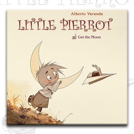 LITTLE PIERROT vol.1 GET THE MOON, by Alberto Veranda