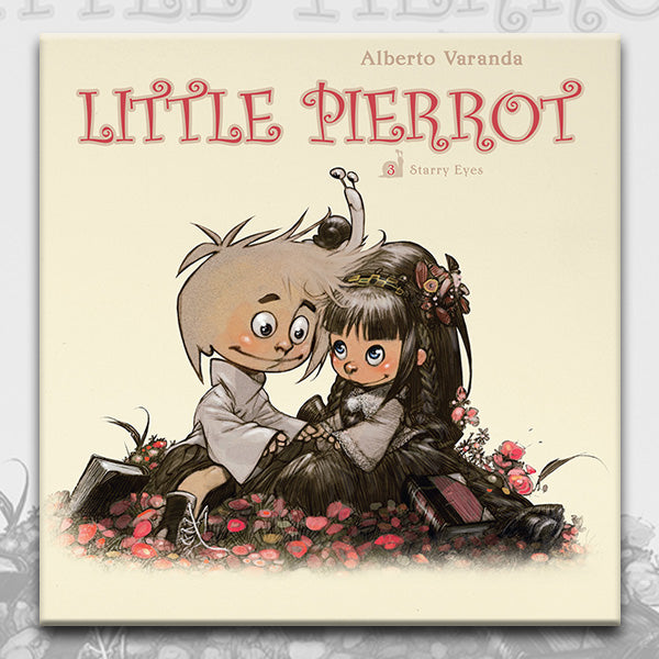 LITTLE PIERROT vol.3 STARRY EYES, by Alberto Veranda