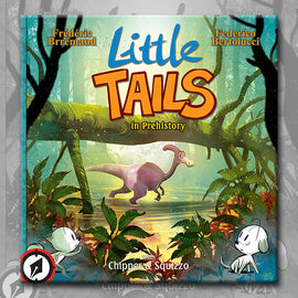 LITTLE TAILS IN PREHISTORY, by Brrémaud & Bertolucci
