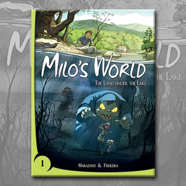 MILO'S WORLD BOOK 1, by Richard Marazano and Christophe Ferreira