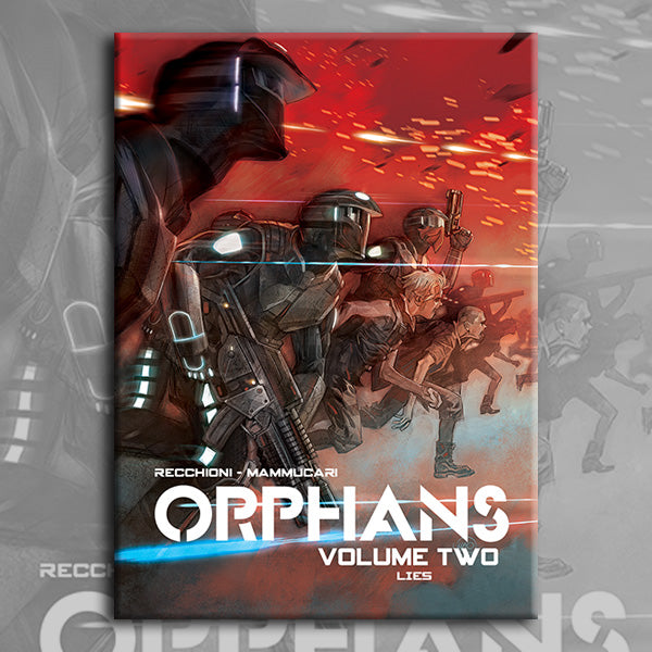 ORPHANS vol. 2, by Roberto Recchioni and Emiliano Mammucari