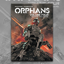ORPHANS vol. 4, by Roberto Recchioni and Emiliano Mammucari