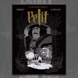 PETIT: OGRE GODS BOOK 1, by Bertrand Gatignol and Hubert