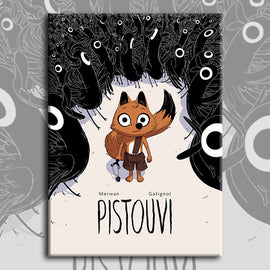 PISTOUVI by Merwan and Gatignol (pre-order)