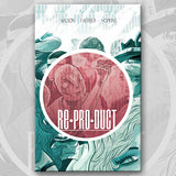 "RE*PRO*DUCT: Book One - ""Self-Applied"""