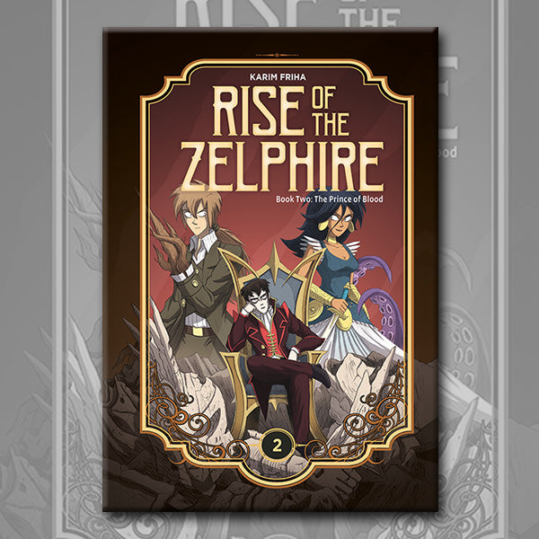 RISE OF THE ZELPHIRE BOOK 2, by Karim Friha