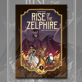 RISE OF THE ZELPHIRE BOOK 3, by Karim Friha