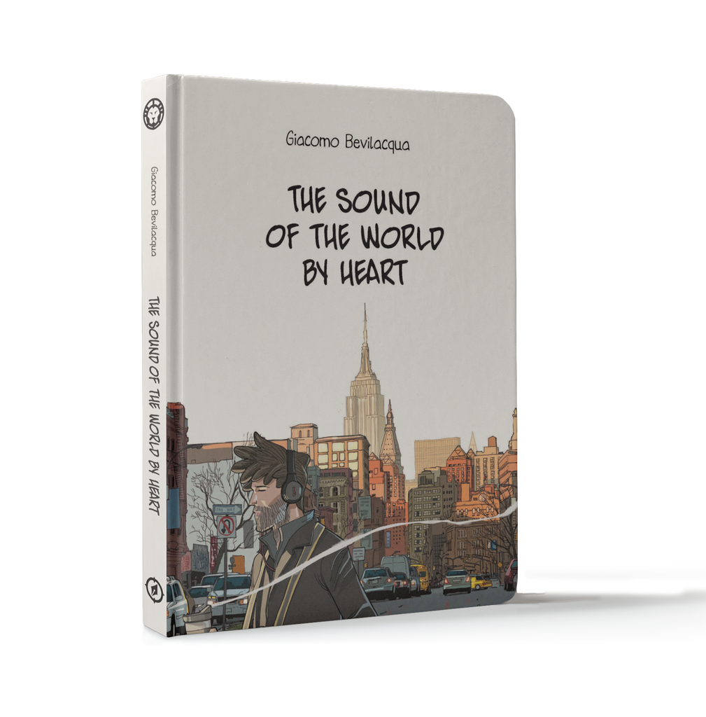 THE SOUND OF THE WORLD BY HEART, by Giacomo Bevilacqua (pre-order)