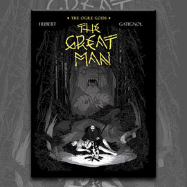 THE GREAT MAN: OGRE GODS BOOK 3, by Bertrand Gatignol and Hubert