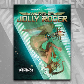 WARSHIP JOLLY ROGER Book 2, by Sylvain Runberg and Miquel Montllo