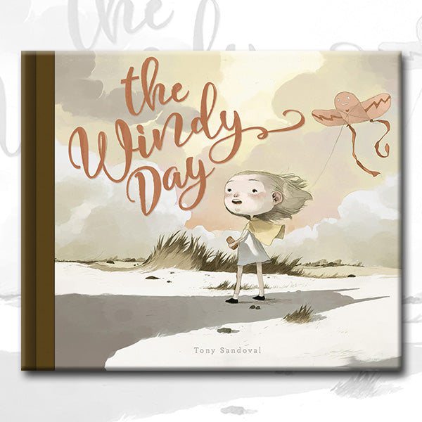 THE WINDY DAY, by Tony Sandoval