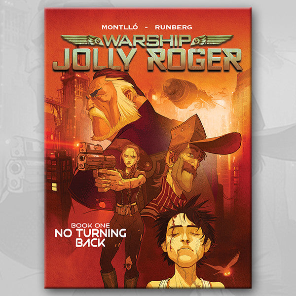 WARSHIP JOLLY ROGER - Book One: No Turning Back
