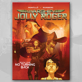 WARSHIP JOLLY ROGER Book 1, by Sylvain Runberg and Miquel Montllo