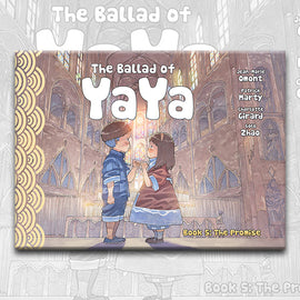THE BALLAD OF YAYA Book 5, by Patrick Marty, Jean-Marie Omont, and Golo Zhao