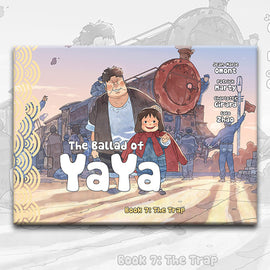 THE BALLAD OF YAYA Book 7, by Patrick Marty, Jean-Marie Omont, and Golo Zhao