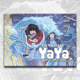 THE BALLAD OF YAYA Book 8, by Patrick Marty, Jean-Marie Omont, and Golo Zhao