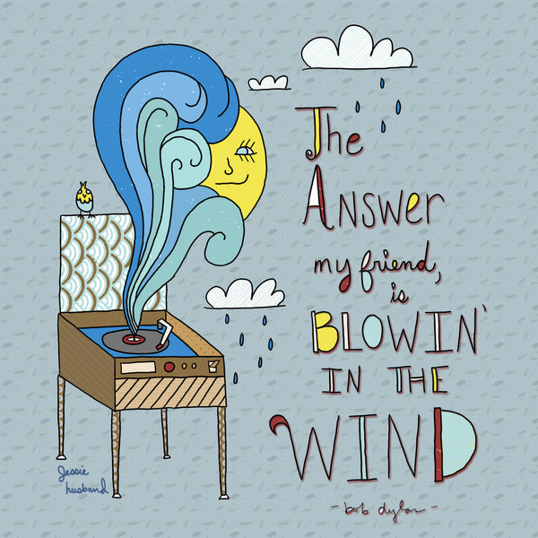 Blowin' in the wind, Bob Dylan Lyrics - Jessie husband