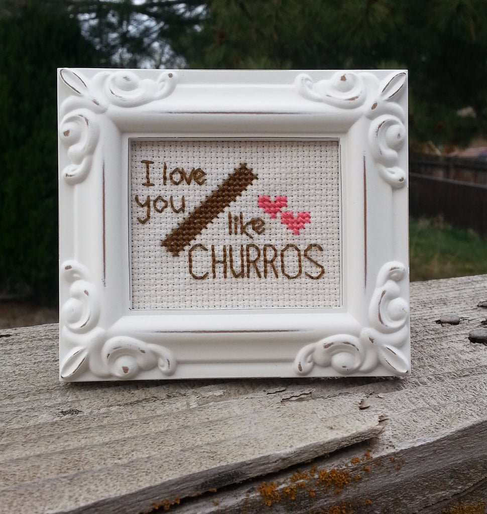I Love You Like Churros - Cross Stitch Kit