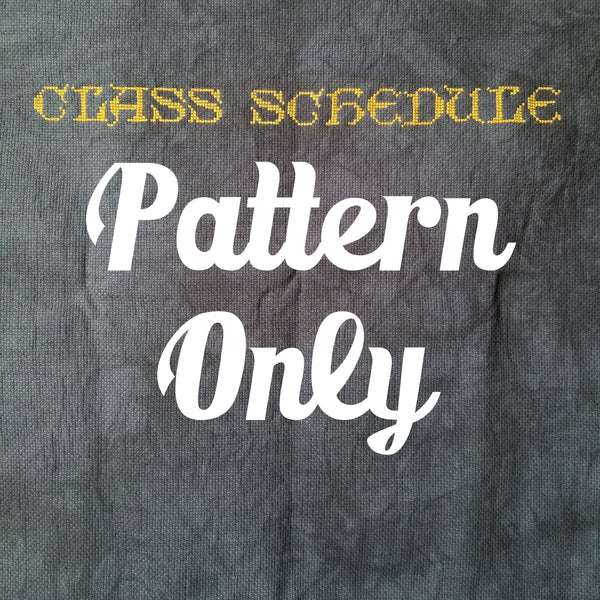 Class Schedule StitchAlong - Pattern Only