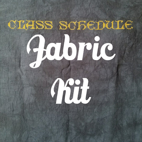Class Schedule StitchAlong - Fabric Kit