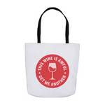 This Wine is Awful Tote Bag