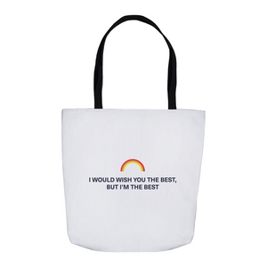 But I'm the Best Tote Bag