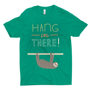 Hang in There Tee