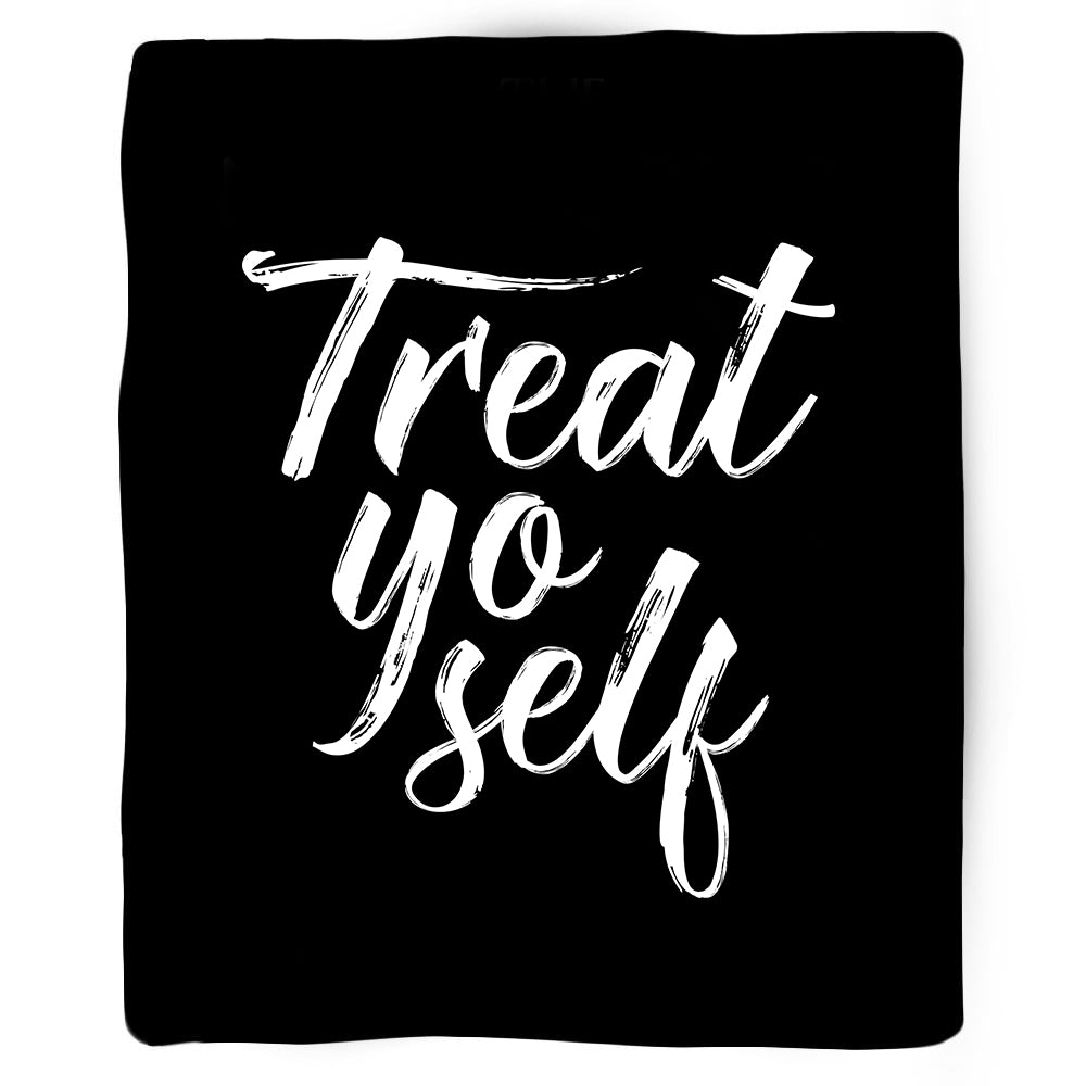 Treat Yo Self Blanket