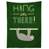 Hang in There Tapestry