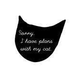 Sorry I Have Plans Tee